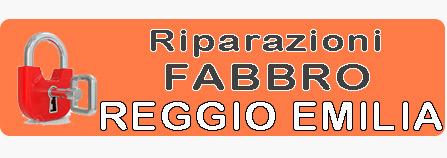 Fabbro Reggio Emilia